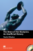 Macmillan Readers: The Story of the Olympics: An unofficial History + CD Pack (Pre-intermediate)