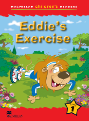 Macmillan Children's Readers: Eddie's Exercise (Poziom 1)