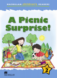 Macmillan Children's Readers: A Picnic Surprise! (Poziom 2)