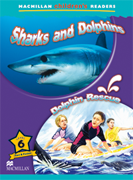 Macmillan Children's Readers: Sharks and Dolphins (Poziom 6)