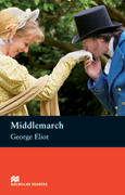 Macmillan Readers: Middlemarch (Upper Intermediate)