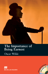 Macmillan Readers: The Importance of Being Earnest + CD Pack (Upper Intermediate)