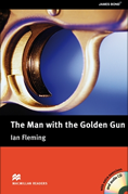 Macmillan Readers: Man with the Golden Gun + CD Pack (Upper Intermediate)