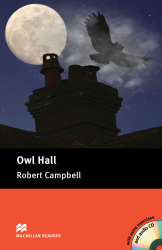 Macmillan Readers: Owl Hall + CD Pack (Pre-Intermediate)