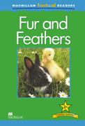 Macmillan Factual Readers: Fur and Feathers (Poziom 2+)