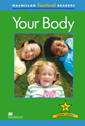 Macmillan Factual Readers: Your Body (Poziom 2+)