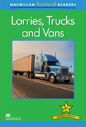 Macmillan Factual Readers: Lorries, Truck and Vans (Poziom 2+)