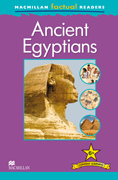 Macmillan Factual Readers: Ancient Egyptians (Poziom 6+)