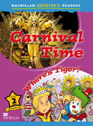 Macmillan Children's Readers: Carnival Time (Poziom 2)