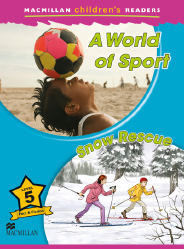 Macmillan Children's Readers: A World of Sport (Poziom 5)