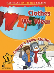 Macmillan Children's Readers: Clothes We Wear (Poziom 1)