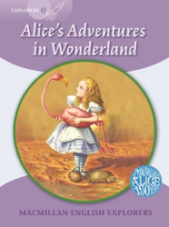 Macmillan English Explorers: Alice's Adventures in Wonderland