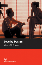 Macmillan Readers: Love by Design (Elementary)