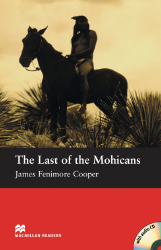 Macmillan Readers: The Last of the Mohicans + CD Pack (Beginner)