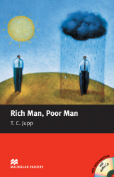 Macmillan Readers: Rich Man, Poor Man + CD Pack (Beginner)