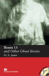 Macmillan Readers: Room 13 and Other Ghost Stories + CD Pack (Elementary)