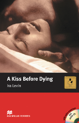 Macmillan Readers: A Kiss Before Dying + CD Pack (Intermediate)