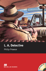 Macmillan Readers: L.A. Detective + CD Pack (Starter)