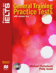 Focusing on IELTS General Training Practice Tests z kluczem + CD Pack