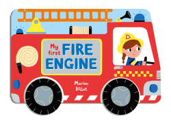 Macmillan Children's Books: My First Fire Engine (board book)