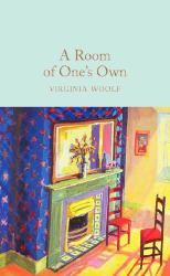 Macmillan Collector's Library: A Room of Ones Own