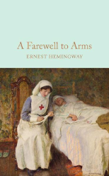 Macmillan Collector's Library: A Farewell To Arms