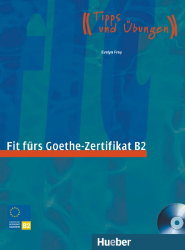 Fit fürs Goethe-Zertifikat B2 + Audio CD (1 szt.)