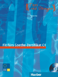 Fit fürs Goethe-Zertifikat C1 + Audio CD (1 szt.)