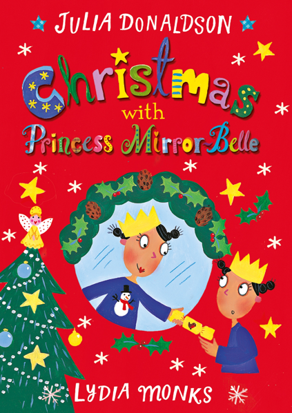 Macmillan Children's Books: Christmas with Princess Mirror-Belle