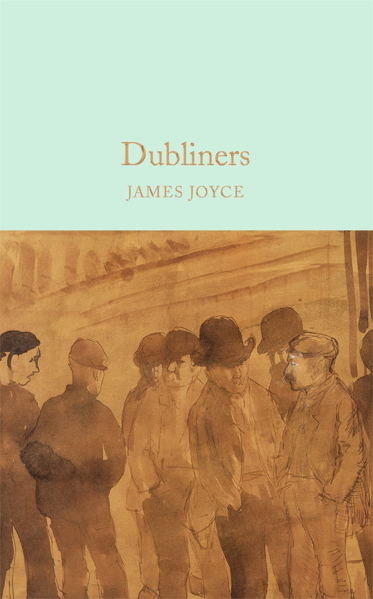 Macmillan Collector's Library: Dubliners
