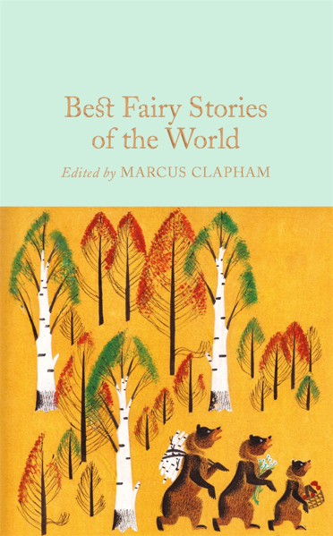 Macmillan Collector's Library: Best Fairy Stories of the World