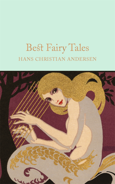 Macmillan Collector's Library: Best Fairy Tales