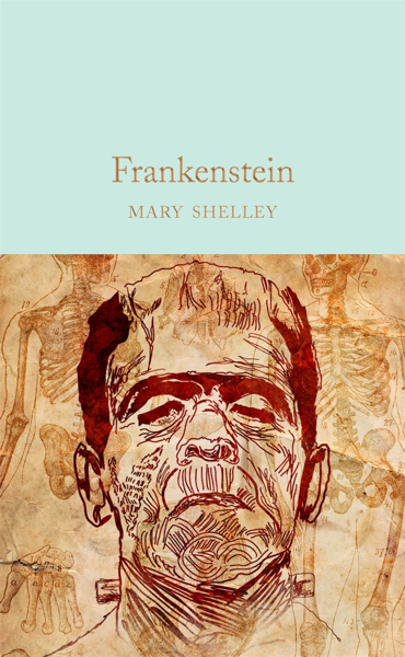 Macmillan Collector's Library: Frankenstein