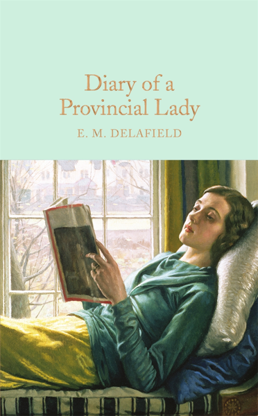 Macmillan Collector's Library: Diary of a Provincial Lady