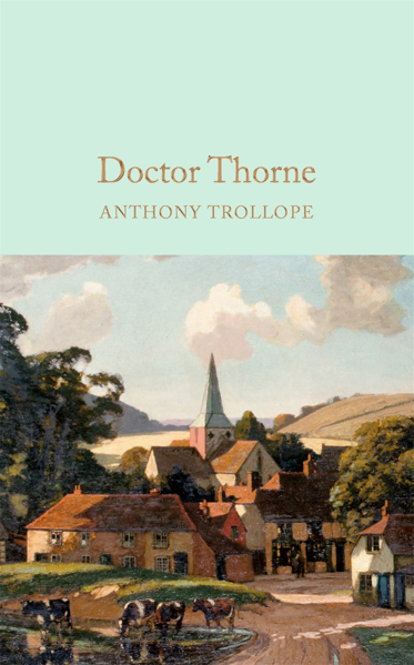 Macmillan Collector's Library: Doctor Thorne