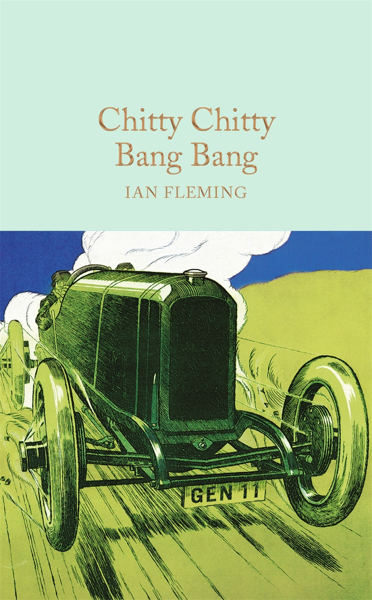 Macmillan Collector's Library: Chitty Chitty Bang Bang
