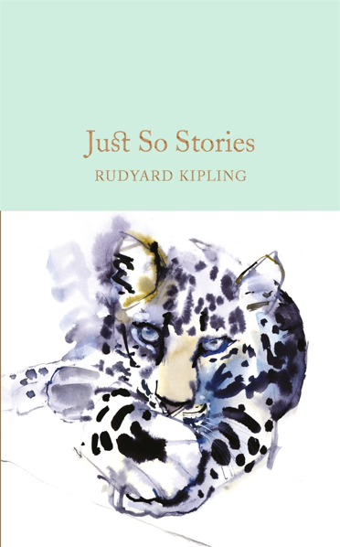 Macmillan Collector's Library: Just So Stories