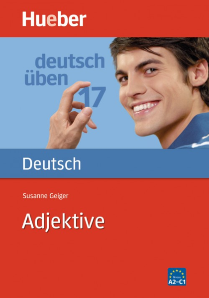 deutsch üben Band 17: Adjektive