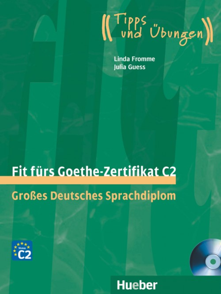 Fit fürs Goethe-Zertifikat C2 + Audio CD (1 szt.)